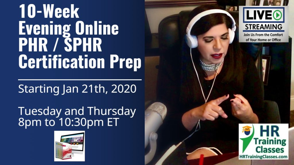 Live 10 Week Evening Online aPHR™/ PHR®/SPHR® Exam Prep training Course (Starts 1/21/2020)