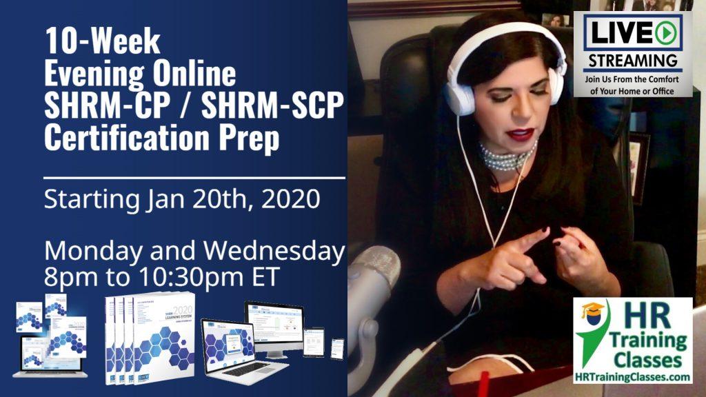 Live 10 Week Evening Online SHRM-CP® / SHRM-SCP® Certification Exam Preparation (Starts 1-20-2020)