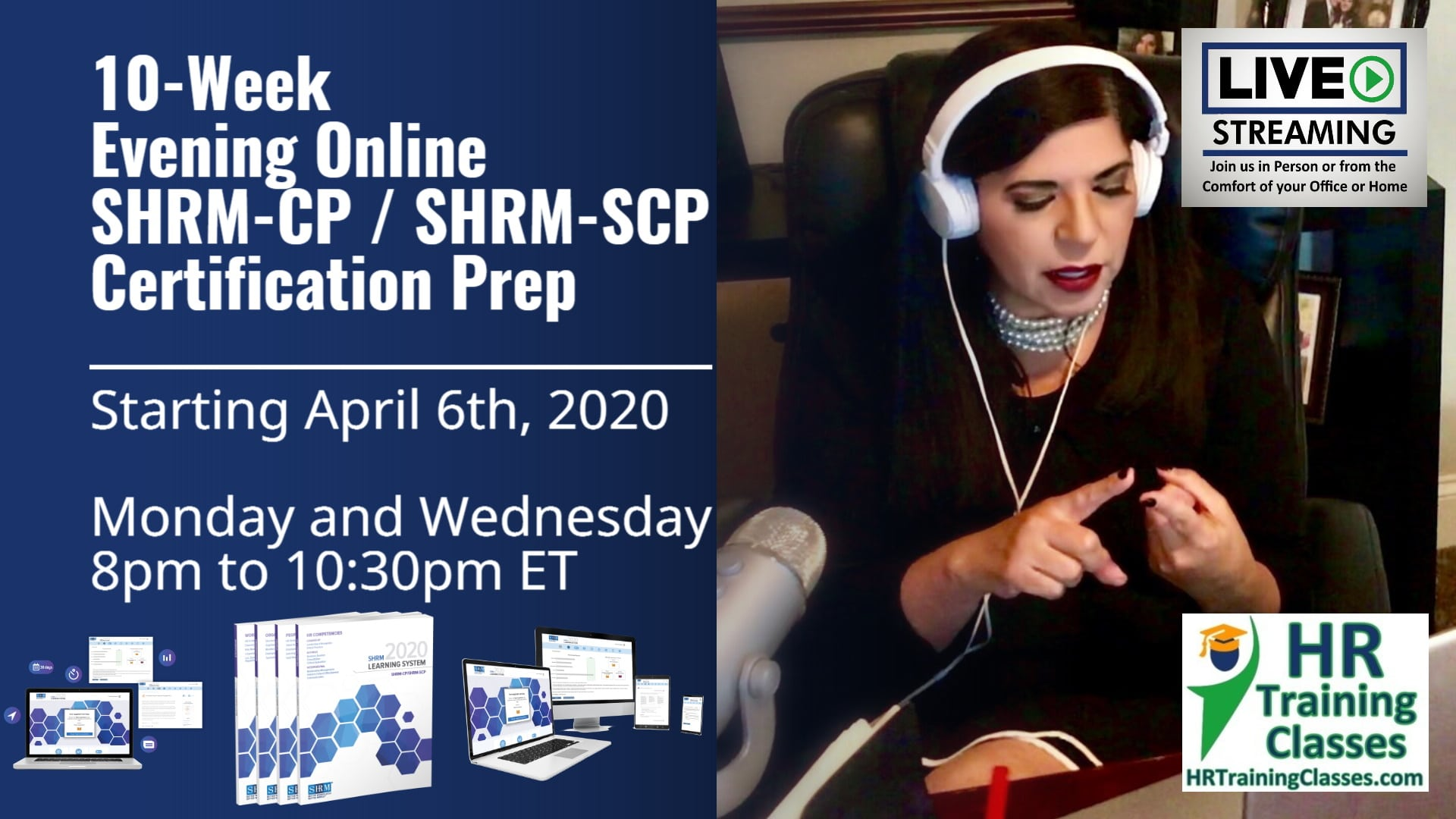 10 Week Live Online SHRM-CP, SHRM-SCP Exam Prep starting 4-6-20 and led by Elga lejarza-Penn, aPHR, PHR, SPHR, SHRM-CP, SHRM-SCP 8-1030pm