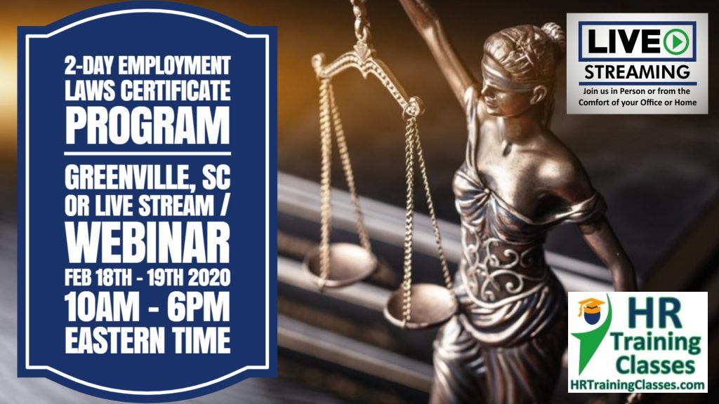 2-Day Employment Laws Certificate Program for HR Professionals, Managers and Supervisors (Starting 2/18/2020)