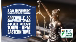 2 Day Employment Laws Certificate Program with Elga Lejarza-Penn in Greenville, SC or join us online via Live Stream Webinar!