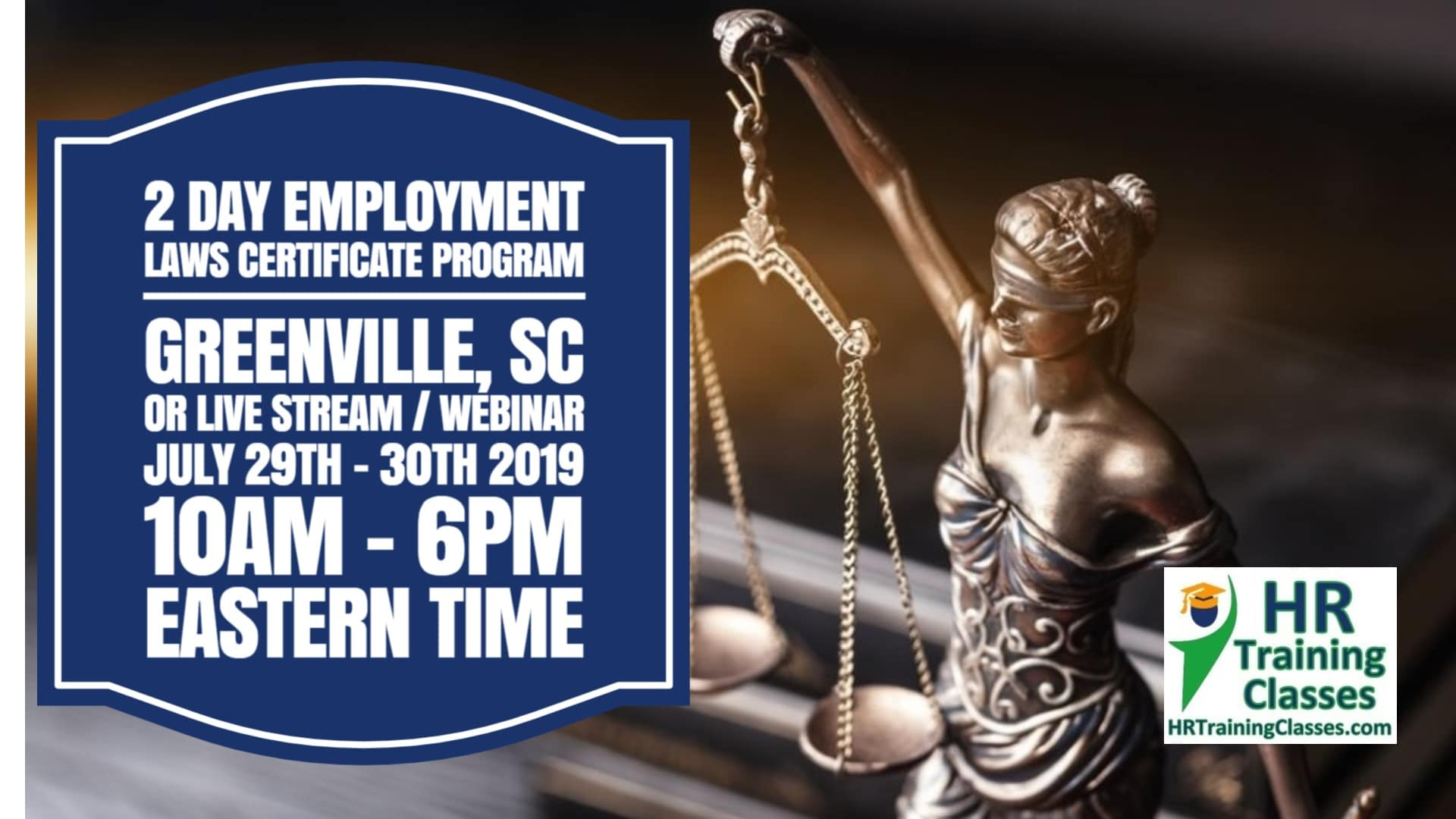 2 Day Employment Laws Certificate Program with Elga Lejarza-Penn in Greenville, SC or join us online via Live Stream Webinar!