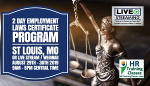 2 Day Employment Laws Certificate Program with Elga Lejarza-Penn in St Louis MO or join us online via Live Stream Webinar! Starting August 29 2019