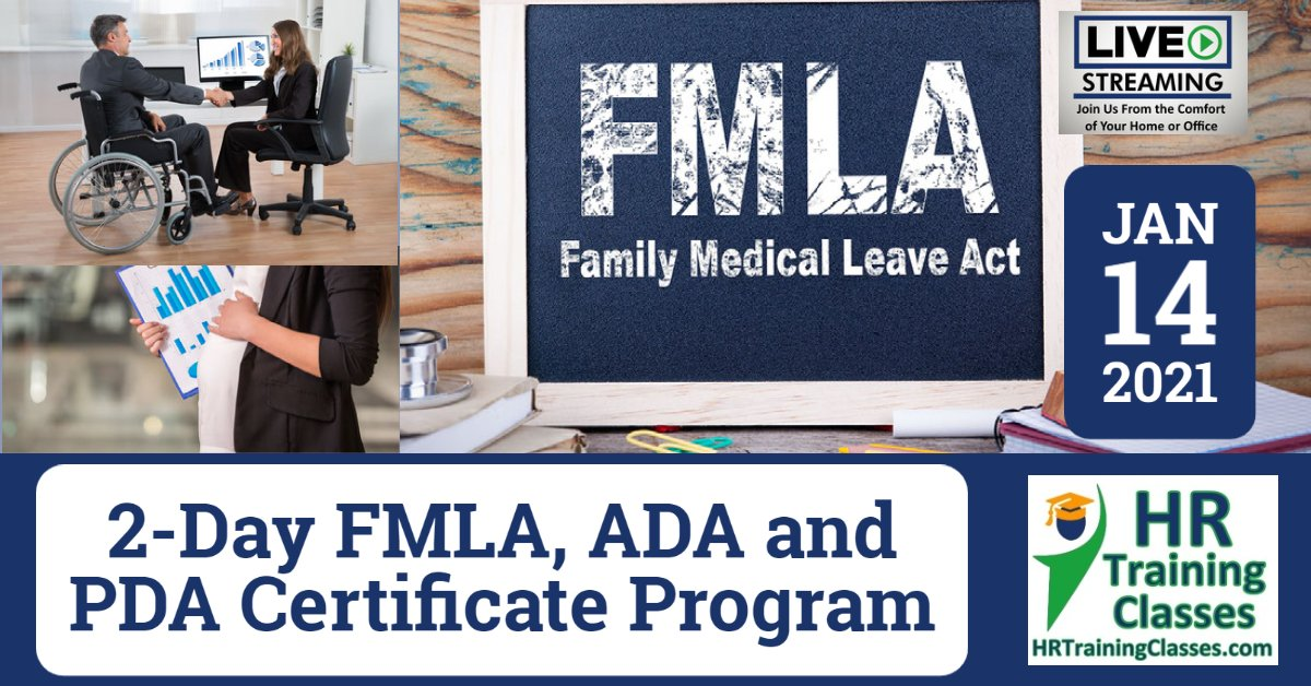 2-Day FMLA, ADA and PDA Certificate Program (Starts 1-14-2021)