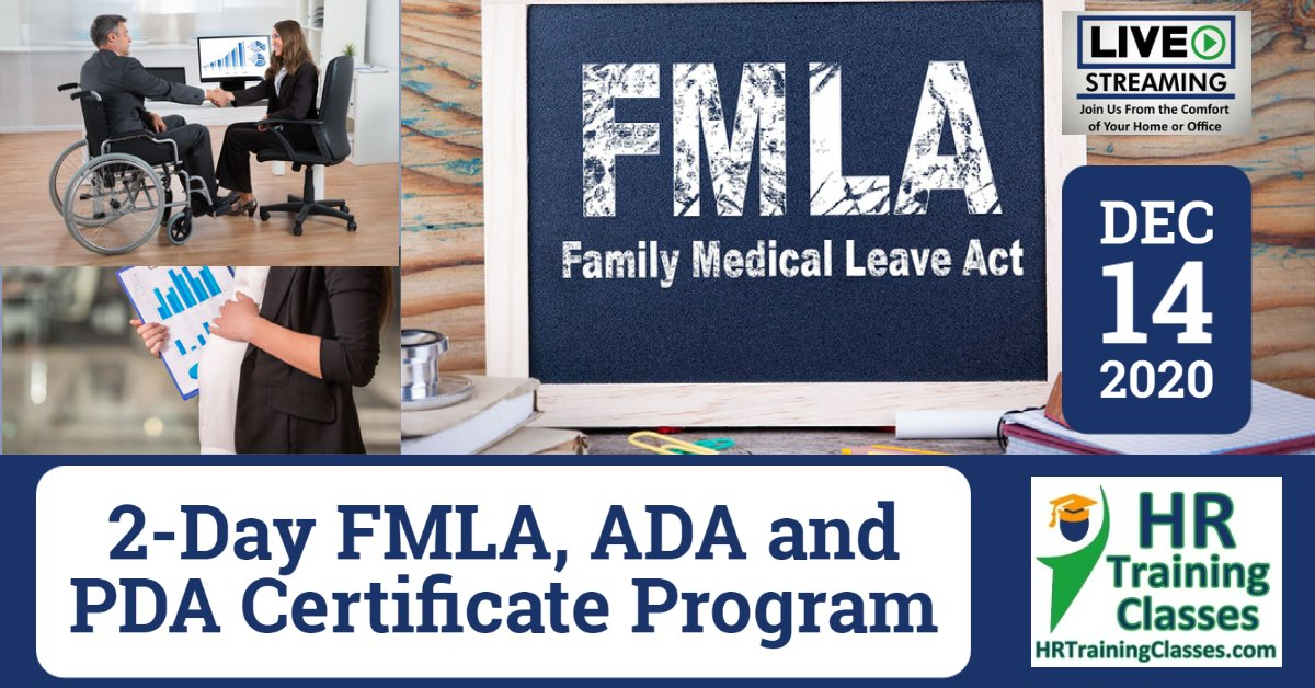 2-Day FMLA, ADA and PDA Certificate Program (Starts 12-14-2020)