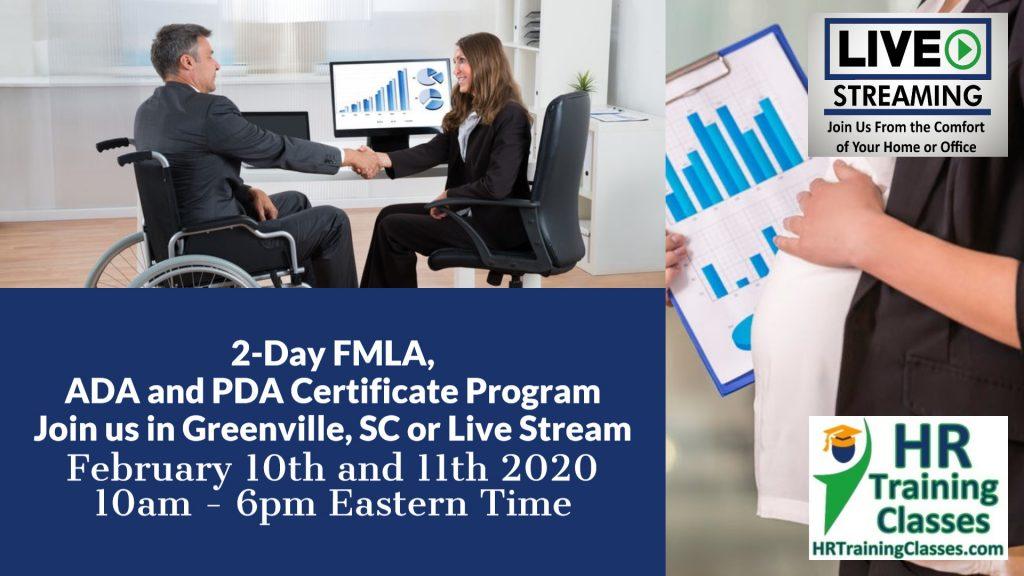 2-Day FMLA, ADA and PDA Certificate Program (Starts 2-10-2020)