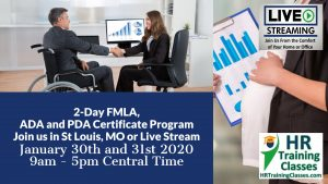 2-Day FMLA, ADA and PDA Certificate Program with Elga Lejarza-Penn in St Louis MO or join us online via Live Stream Webinar! Starting January 30 2020