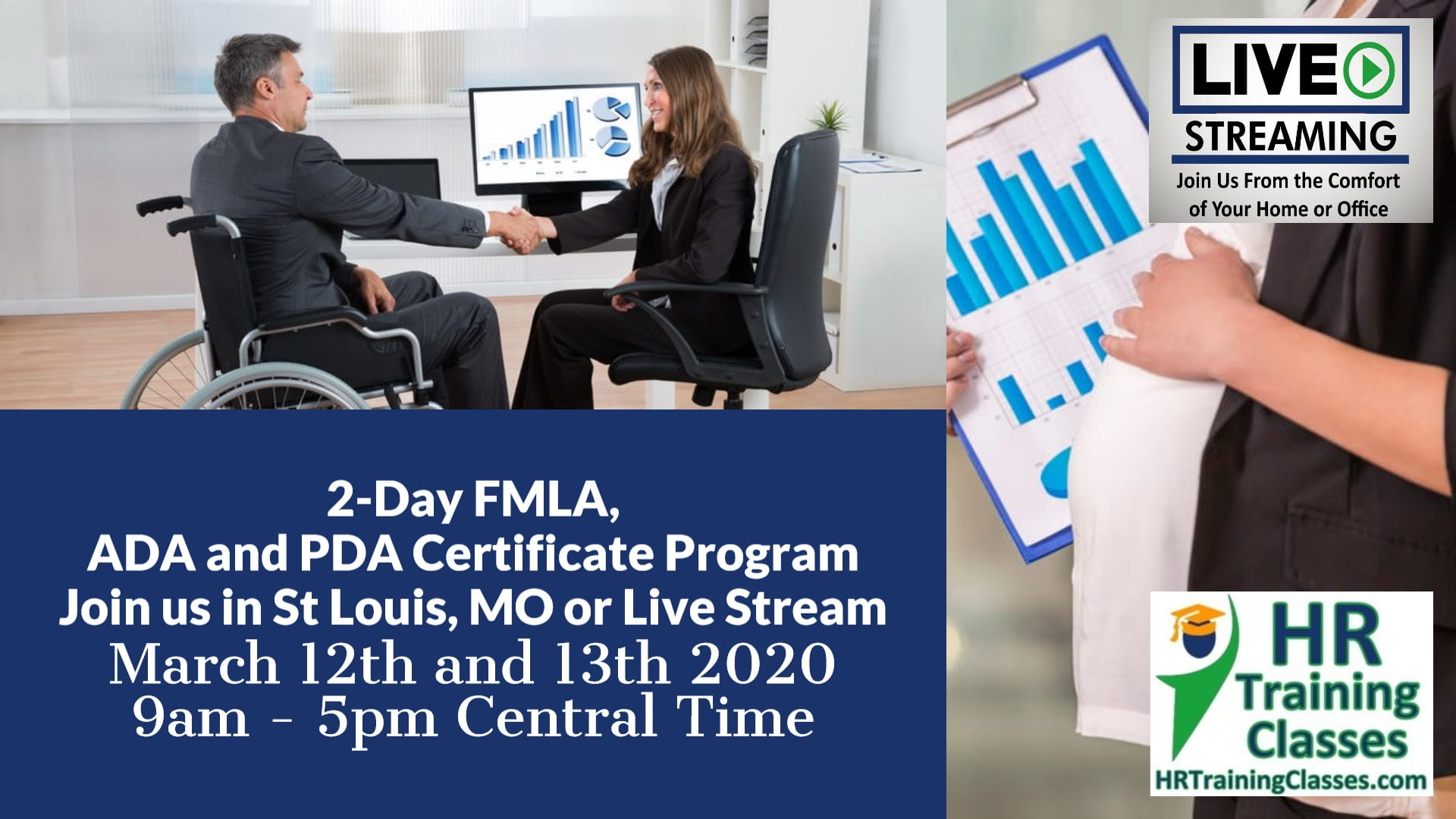 2-Day FMLA, ADA and PDA Certificate Program with Elga Lejarza-Penn in St Louis MO or join us online via Live Stream Webinar! Starting March 12 2020