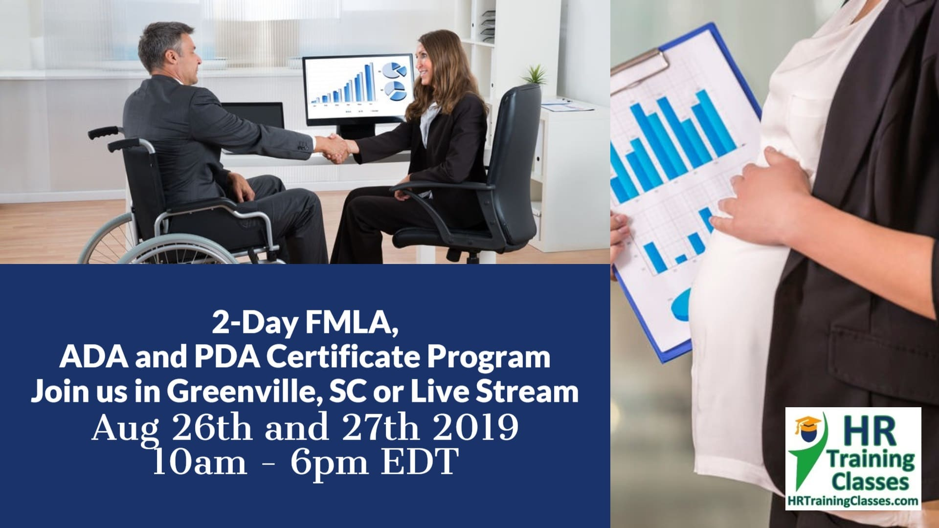 2 Day In-Person FMLA ADA and PDA Certificate Program Aug 26 and 27 2019 Greenville South Carolina