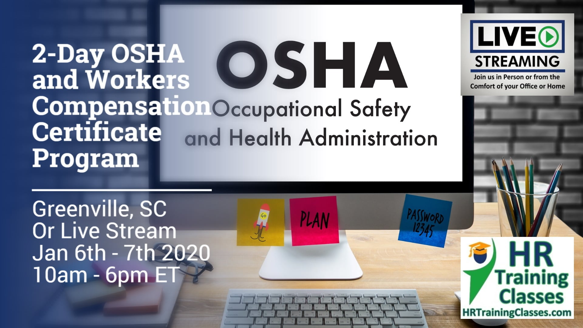2 Day OSHA and Workers Compensation Certificate Program with Elga Lejarza-Penn in Greenville SC or join us online via Live Stream Webinar Starting January 6 2020