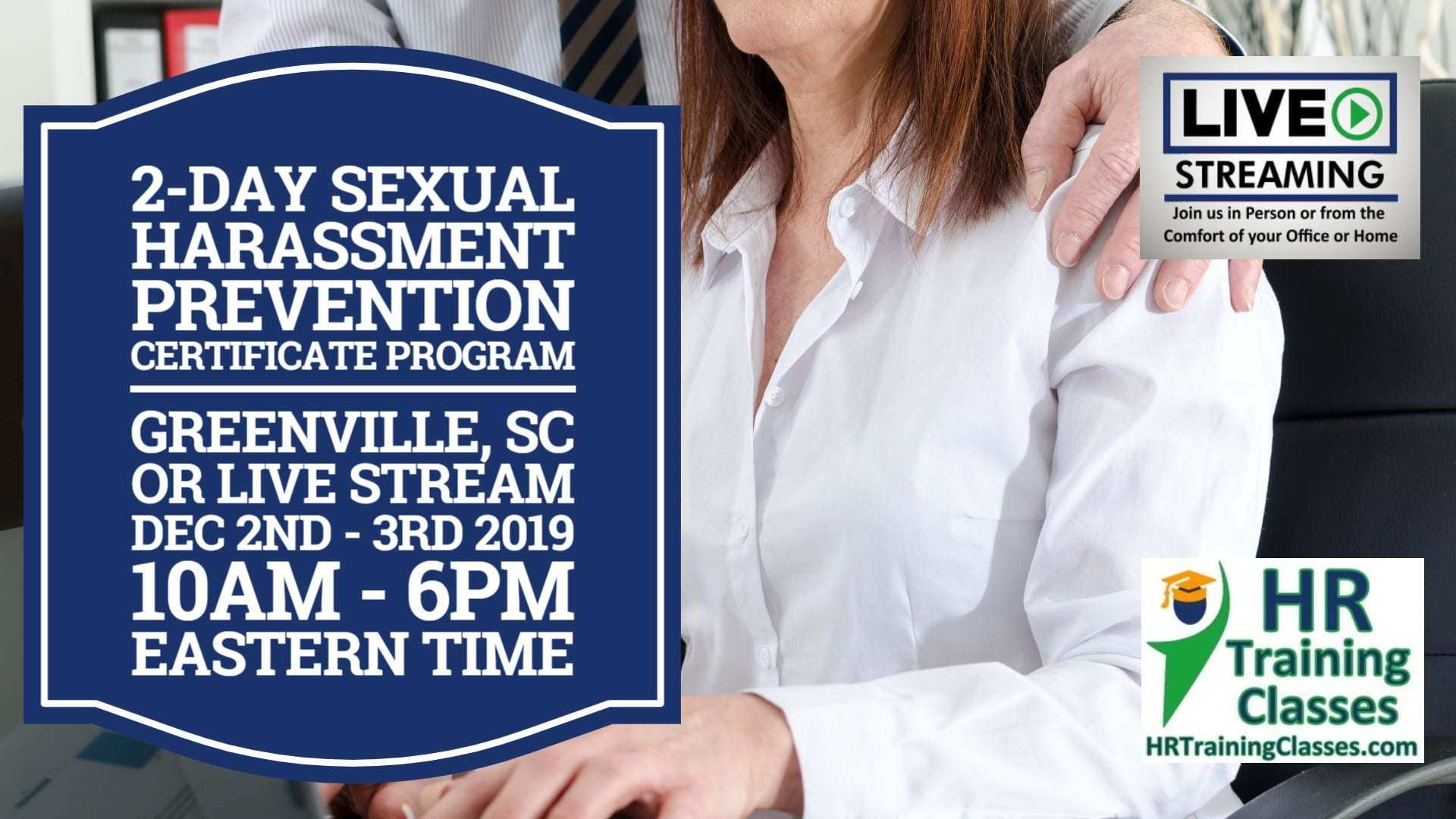 2-Day Sexual Harassment Prevention Certificate Program for HR Professionals (Starts 12/2/19)