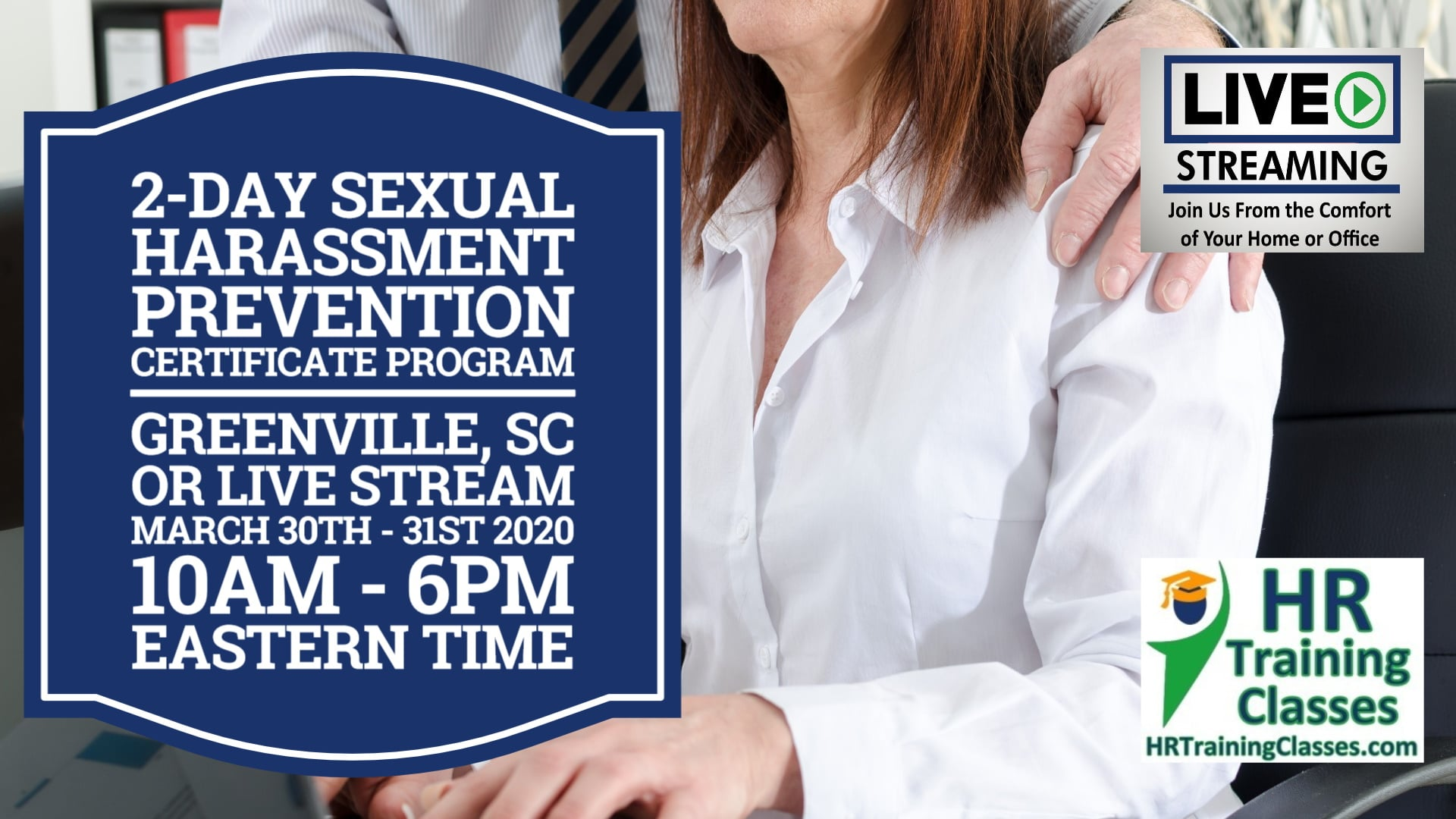 2 Day Sexual Harassment Certificate Program with Elga Lejarza-Penn in Greenville SC or join us online via Live Stream Webinar! Starting March 30 2020