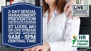 2 Day Sexual Harassment Certificate Program with Elga Lejarza-Penn in St Louis MO or join us online via Live Stream Webinar! Starting January 23 2020
