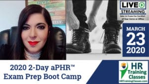 2020 2-Day aPHR Exam Prep Boot Camp starting 3-23-2020