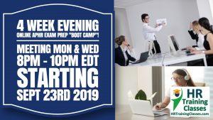 4 Week aPHR Evening Online Exam Prep Boot Camp Webinar Starting Sept 23 2019