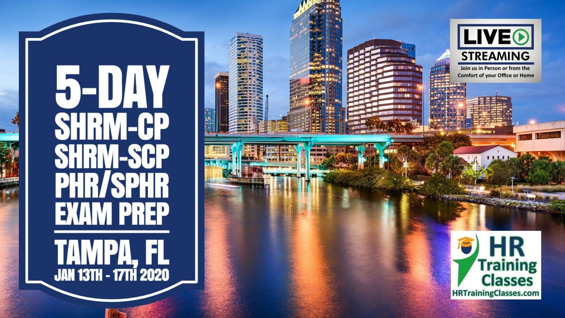 5 Day SHRM-CP, SHRM-SCP, PHR, SPHR Exam Prep Boot Camp in Tampa, FL (Starts 1-13-2020)