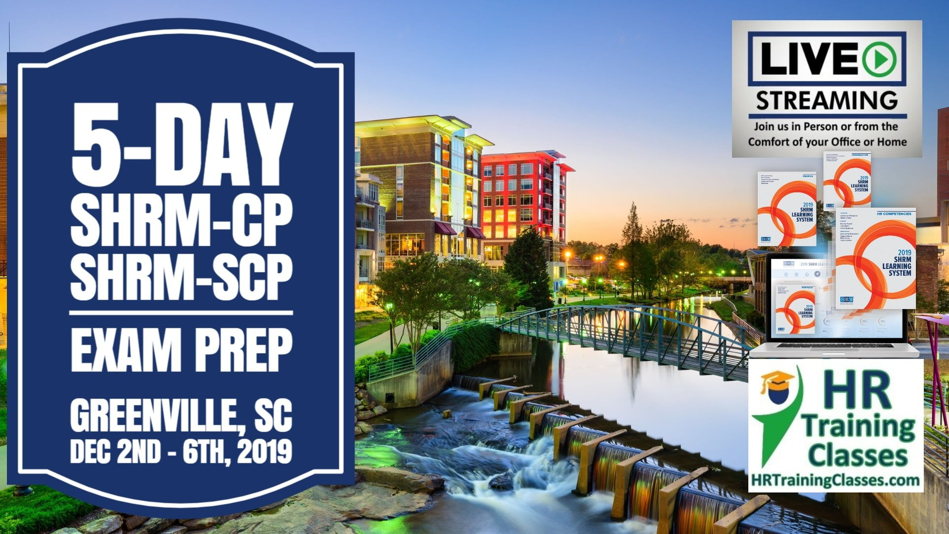 5-Day SHRM-CP and SHRM-SCP Exam Prep Boot Camp in Greenville, SC (Starting 12-2-2019)