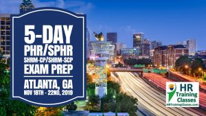 5-Day-PHR-SPHR-SHRM-CP-and-SHRM-SCP-Exam-Prep-Boot-Camp-in-Atlanta-GA-starting-11-18-2019-and-led-by-Elga-lejarza-Penn
