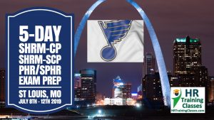 5-Day PHR, SPHR, SHRM-CP and SHRM-SCP Exam Prep Boot Camp in St Louis (Starts 7/8/2019) led by Elga Lejarza-Penn