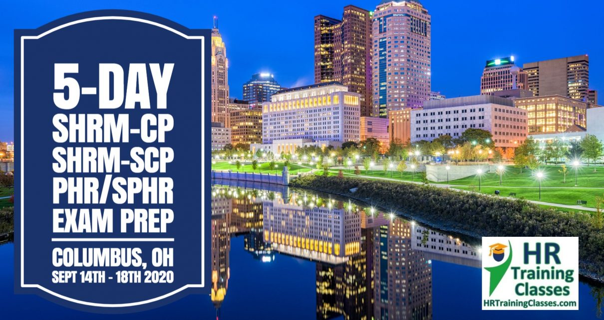 5 Day SHRM-CP, SHRM-SCP, PHR, SPHR Exam Prep Workshop in Columbus, OH starting 9-14-20 and led by Elga lejarza-Penn