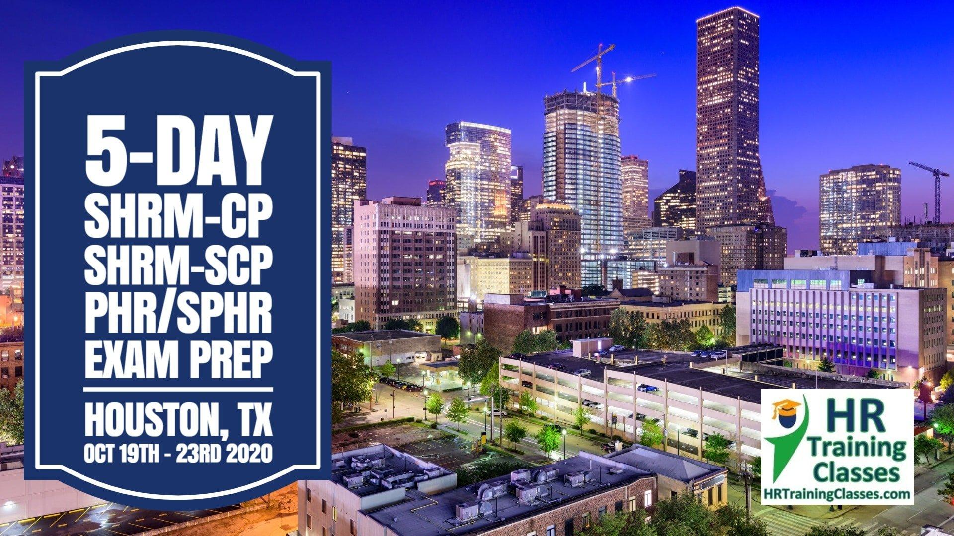 5 Day SHRM-CP, SHRM-SCP, PHR, SPHR Exam Prep Workshop in Houston, TX starting 10-19-20 and led by Elga lejarza-Penn