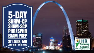 5 Day SHRM-CP, SHRM-SCP, PHR, SPHR Exam Prep Workshop in St Louis starting 6-15-20 and led by Elga lejarza-Penn