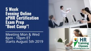 5 Week Evening Online aPHR Exam Prep Starting Aug 5 2019
