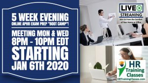 5 Week Evening Online aPHR Exam Prep Starting January 6 2020