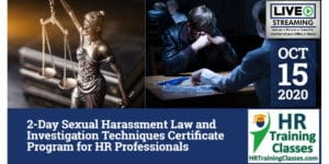 HRTrainingClasses (10-15-2020 St Louis _ Chesterfield, MO) 2-Day Sexual Harassment Law and Investigation Techniques Certificate Program