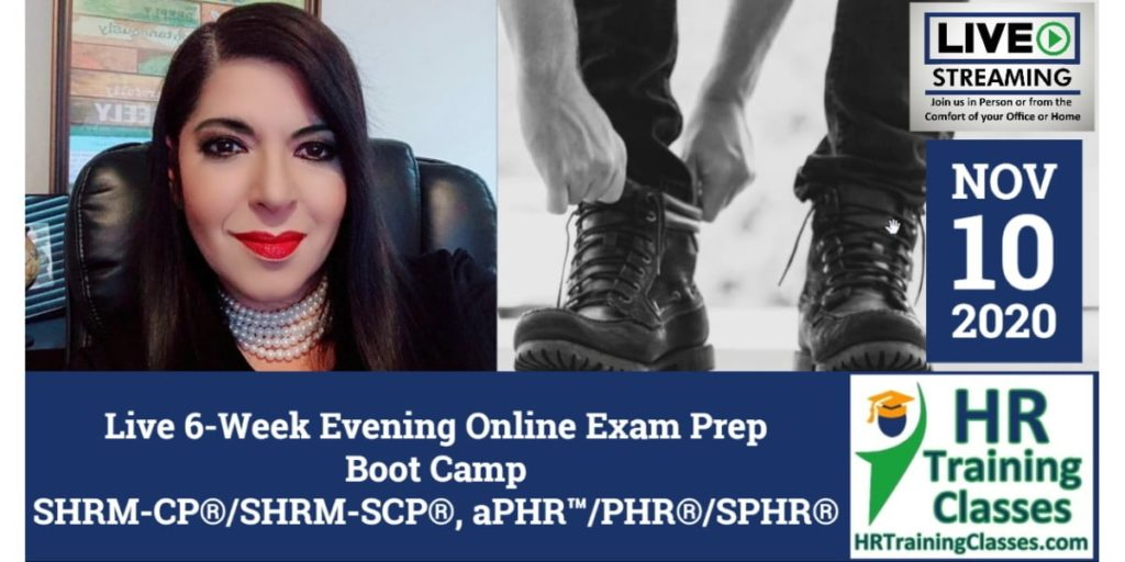 Live 6-Week Evening Online SHRM-CP®, SHRM-SCP®, aPHR™, PHR®, SPHR® Exam Prep Boot Camp (Starts 11/10/2020)