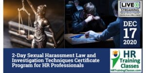 HRTrainingClasses (12-17-2020 St Louis _ Chesterfield, MO) 2-Day Sexual Harassment Law and Investigation Techniques Certificate Program