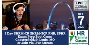 HRTrainingClasses (12-7-2020 St Louis, MO) 5-Day SHRM-CP, SHRM-SCP, aPHR, PHR, SPHR Exam Prep Boot Camp