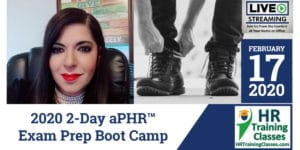 HRTrainingClasses (2-17-2020 St Louis, MO) 2-Day aPHR Exam Prep Boot Camp