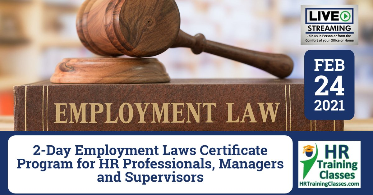 (HRTrainingClasses) 2-24-2021 2-Day Employment Laws Certificate Program for HR Professionals, Managers and Supervisors Cover