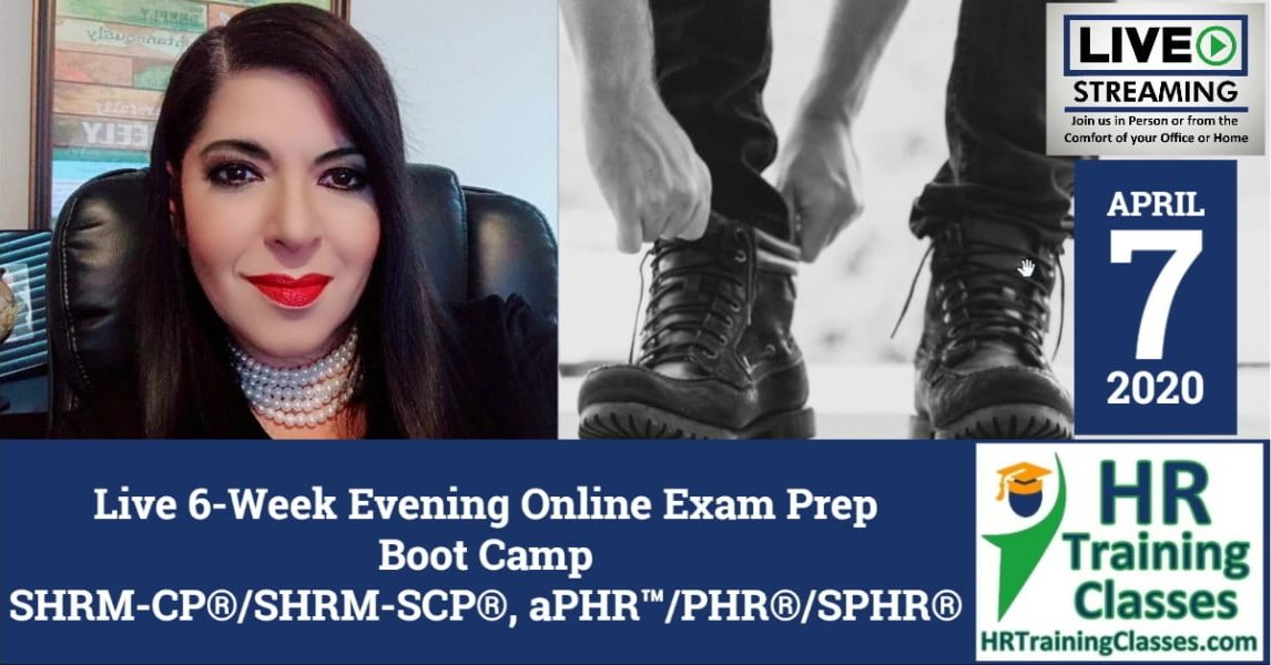 HRTrainingClasses (4-7-2020 Live Stream) 6-Week SHRM-CP, SHRM-SCP, aPHR, PHR, SPHR Exam Prep Boot Camp