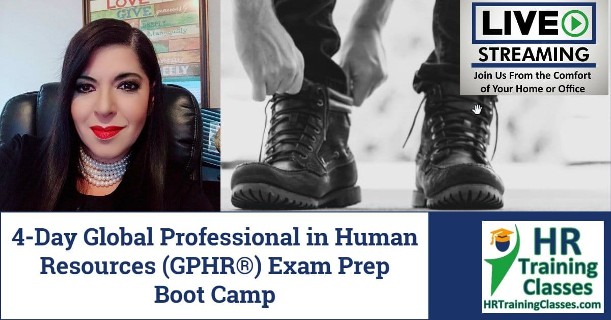 (HRTrainingClasses) 4-Day Global Professional in Human Resources (GPHR®) Exam Prep Boot Camp