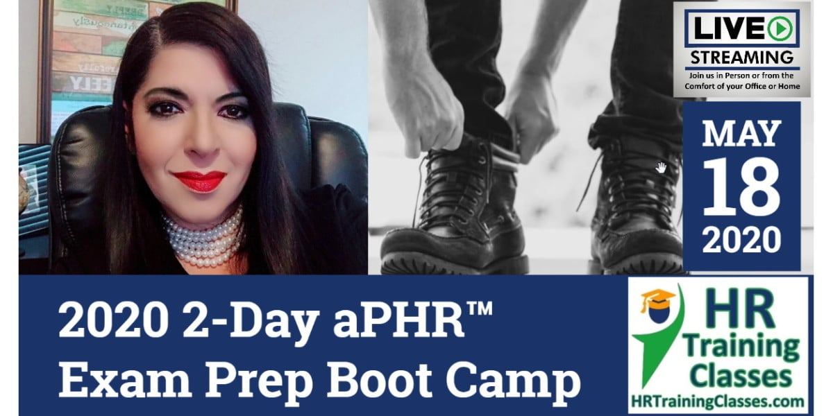 HRTrainingClasses (5-18-2020 St Louis, MO) 2-Day aPHR Exam Prep Boot Camp