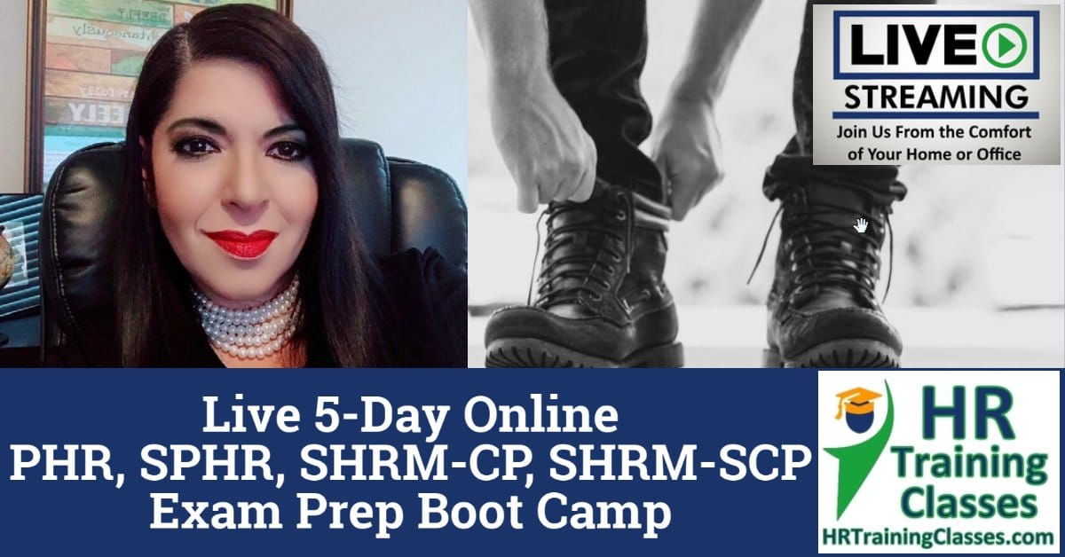 HRTrainingClasses 5-Day PHR, SPHR, SHRM-CP, SHRM-SCP Exam Prep Boot Camp
