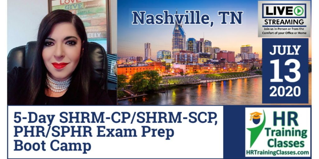 5-Day SHRM-CP, SHRM-SCP, PHR, SPHR Exam Prep Boot Camp in Nashville, TN (Starts 7/13/2020)