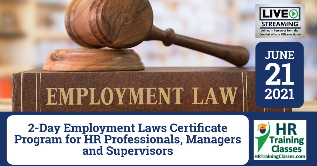 (HRTrainingClasses) 6-21-2021 2-Day Employment Laws Certificate Program for HR Professionals, Managers and Supervisors Cover