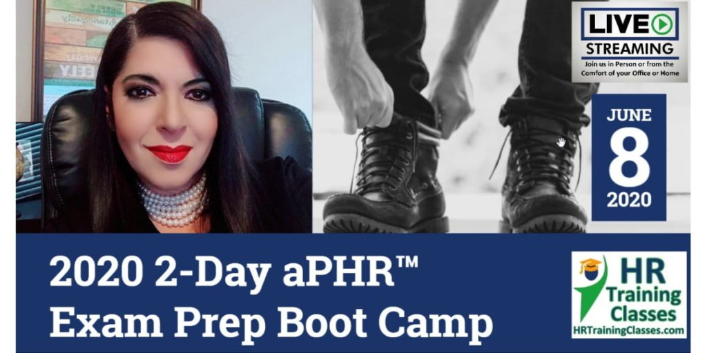 2020 2-Day aPHR™ Exam Prep Boot Camp (Starts 6-8-2020)