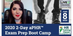 HRTrainingClasses (6-8-2020 Greenville, SC) 2-Day aPHR Exam Prep Boot Camp