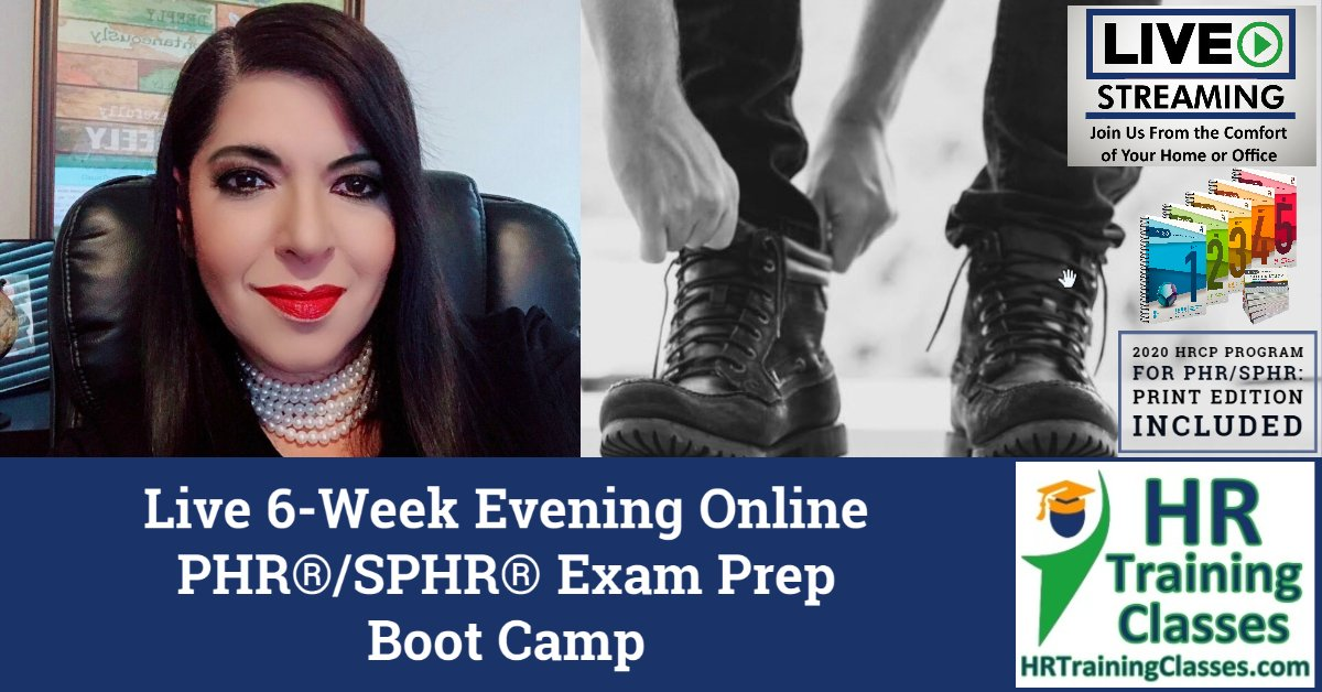 HRTrainingClasses.com Live 6-Week Evening Online PHR / SPHR Exam Prep Boot Camp Live Stream