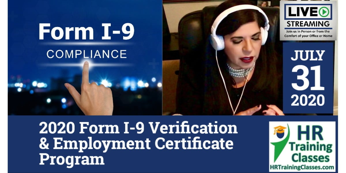 HRTrainingClasses (7-31-2020 Chesterfield_St Louis, MO) 4-Hour 2020 Form I-9 Verification & Employment Certificate Program