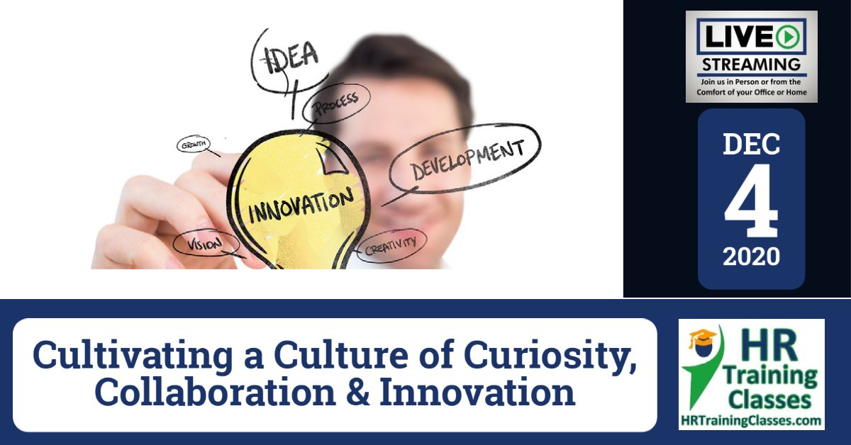 (HRTrainingClasses) Cultivating a Culture of Curiosity, Collaboration & Innovation Cover