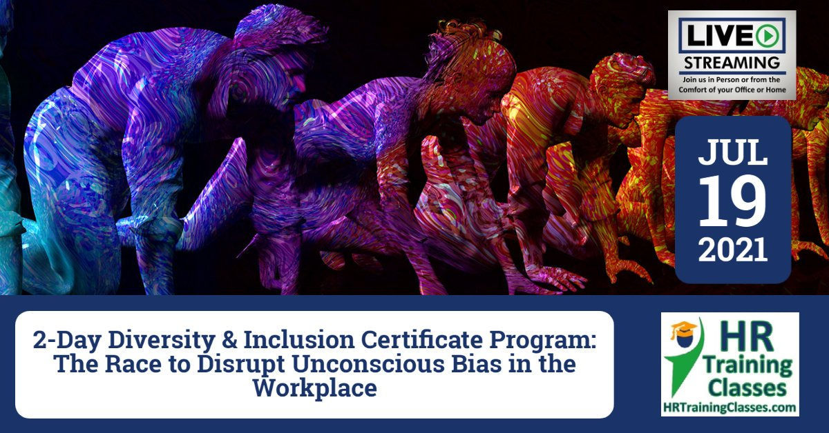 (HRTrainingClasses) Diversity and Inclusion in the Workplace Certificate Program 7-19-2021