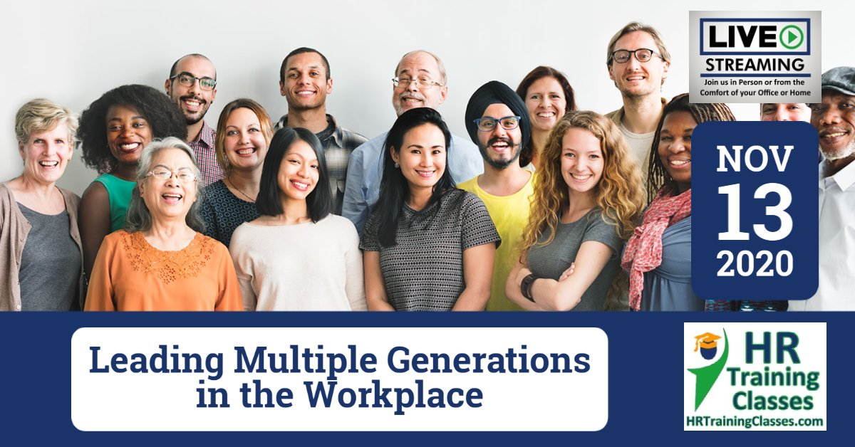 (HRTrainingClasses) Leading Multiple Generations in the Workplace