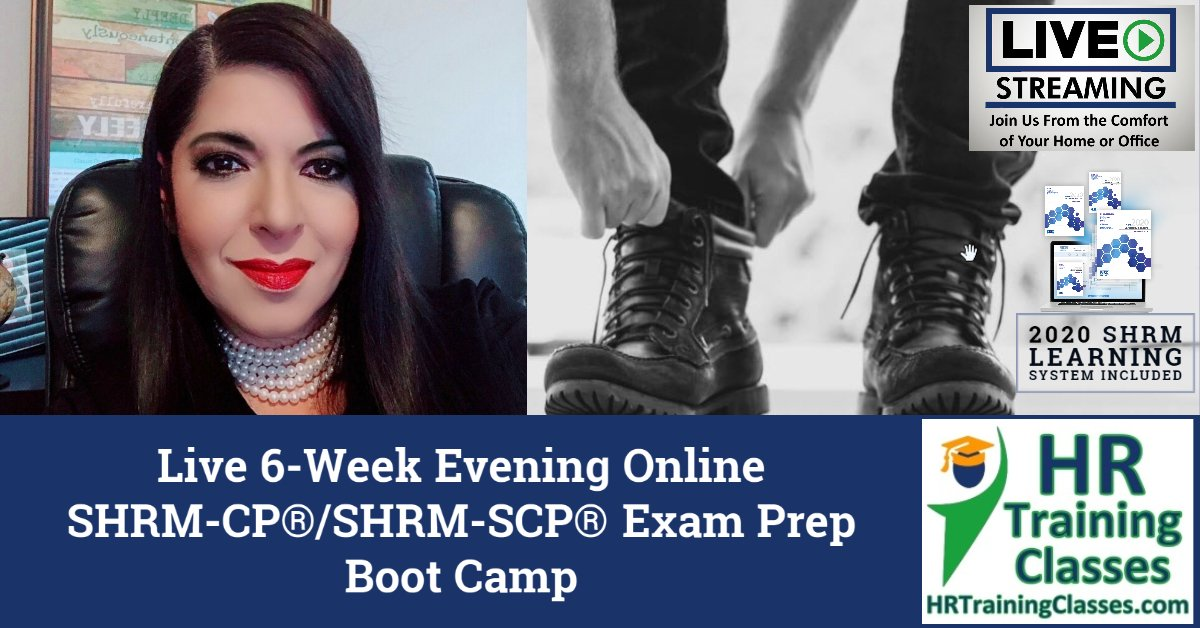 HRTrainingClasses.com Live 6-Week Evening Online SHRM-CP / SHRM-SCP Exam Prep Boot Camp Live Stream