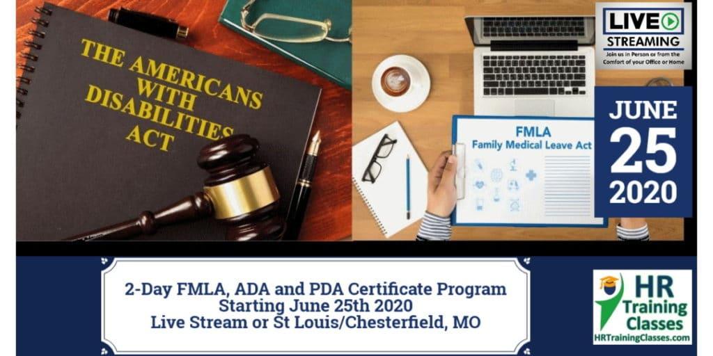 2-Day FMLA, ADA and PDA Certificate Program (Starts 6/25/2020)