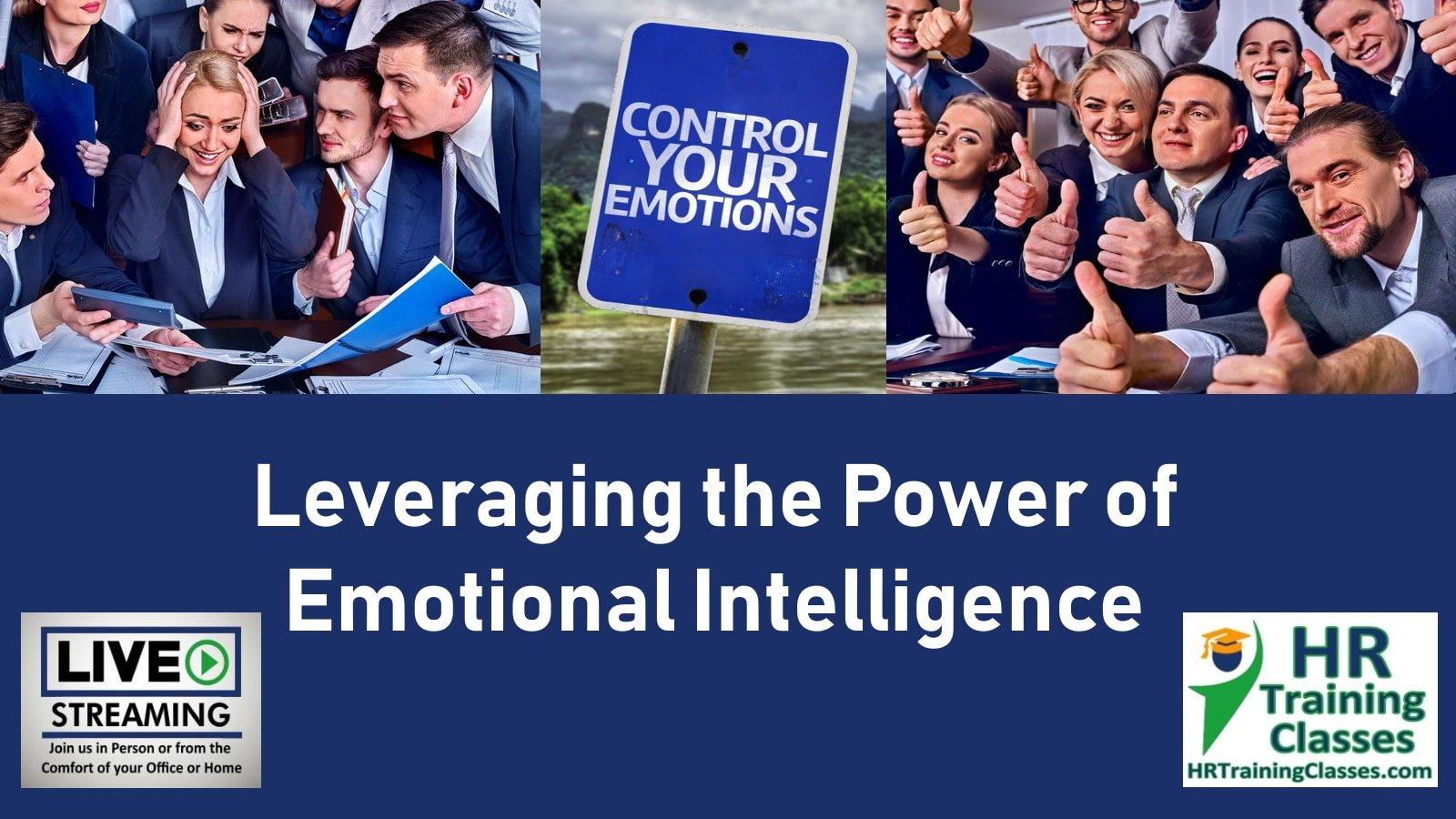 Leveraging the Power of Emotional Intelligence Certificate Program (Starts 11-4-2019)